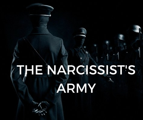 THE NARCISSIST'SARMY