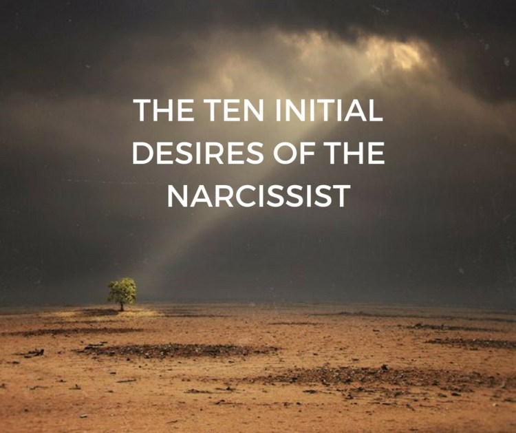 THE TEN INITIALDESIRES OF THENARCISSIST