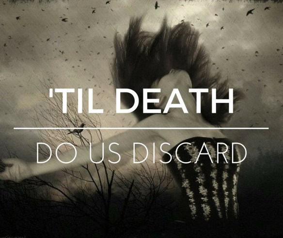 Til Death Do Us Discard | Knowing the Narcissist