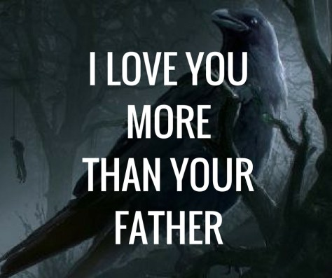I LOVE YOUMORETHAN YOURFATHER