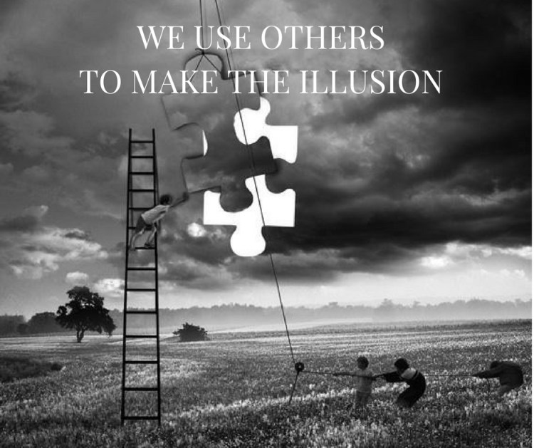 we-use-othersto-make-the-illusion