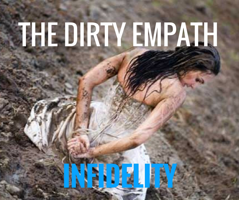 The Dirty Empath – Infidelity – Knowing the Narcissist : HG Tudor
