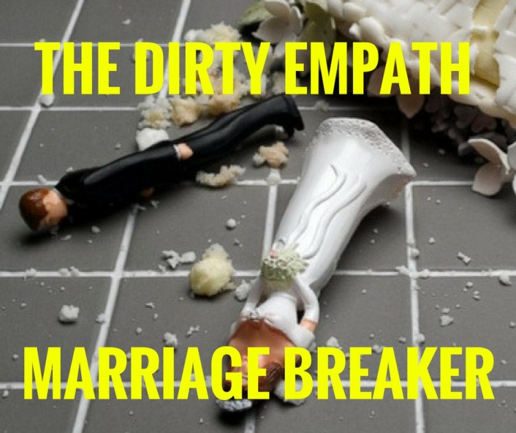 THE DIRTY EMPATH - MARRIAGE