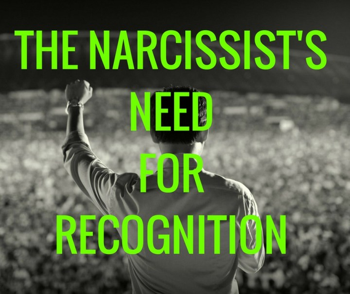 THE NARCISSIST'SNEEDFORRECOGNITION