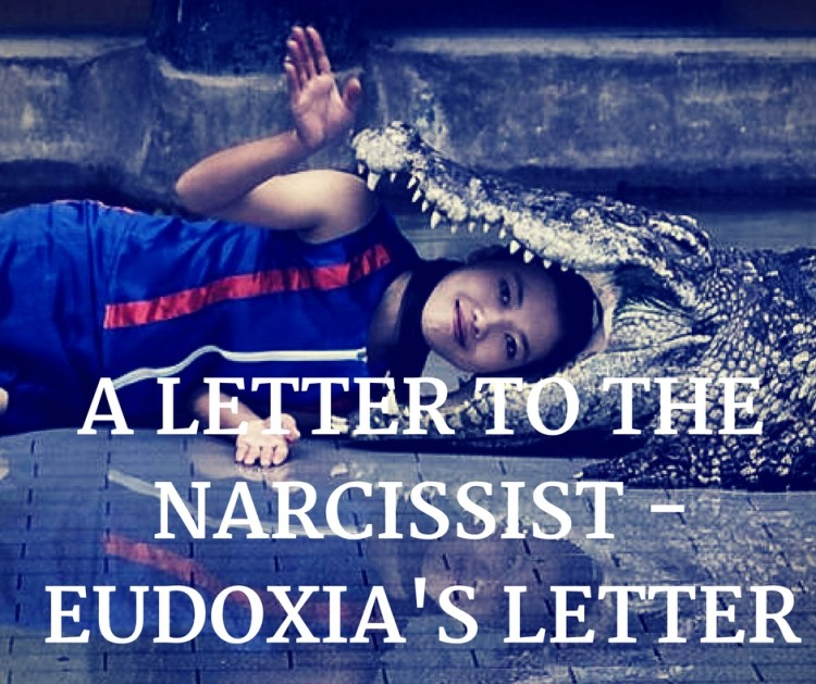A LETTER TO THENARCISSIST -EUDOXIA'S LETTER.jpg