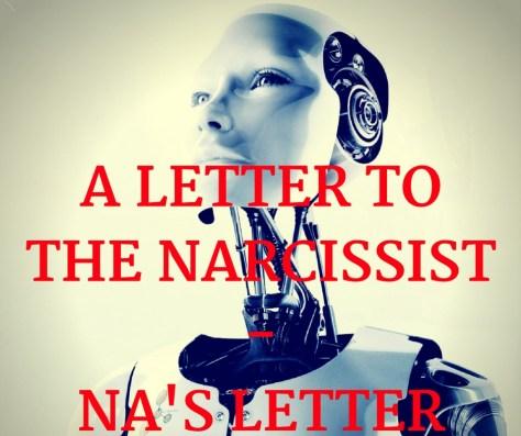 A LETTER TOTHE NARCISSIST -NA'S LETTER.jpg