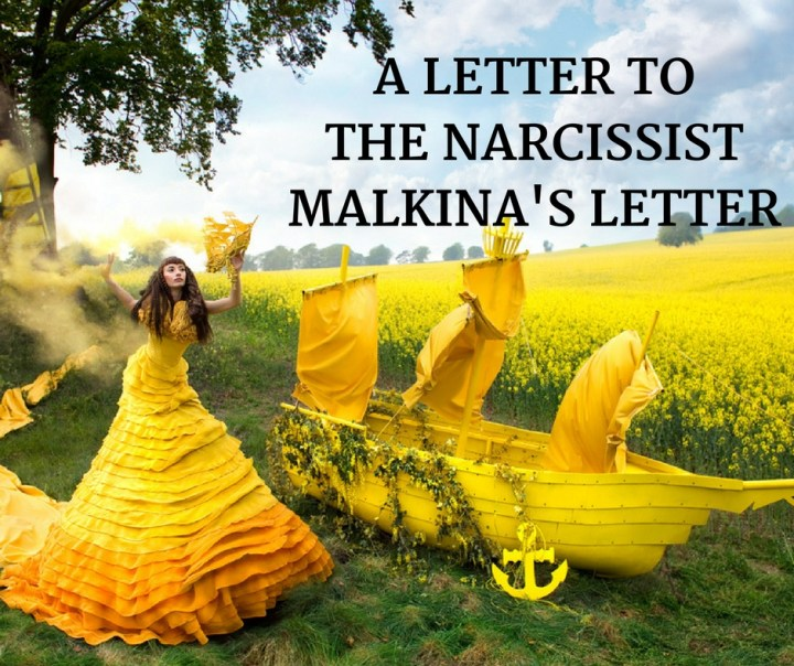 A LETTER TOTHE NARCISSISTMALKINA'S LETTER