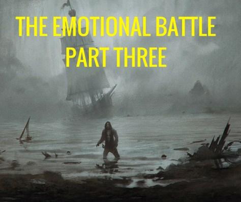THE EMOTIONAL BATTLEPART THREE.jpg