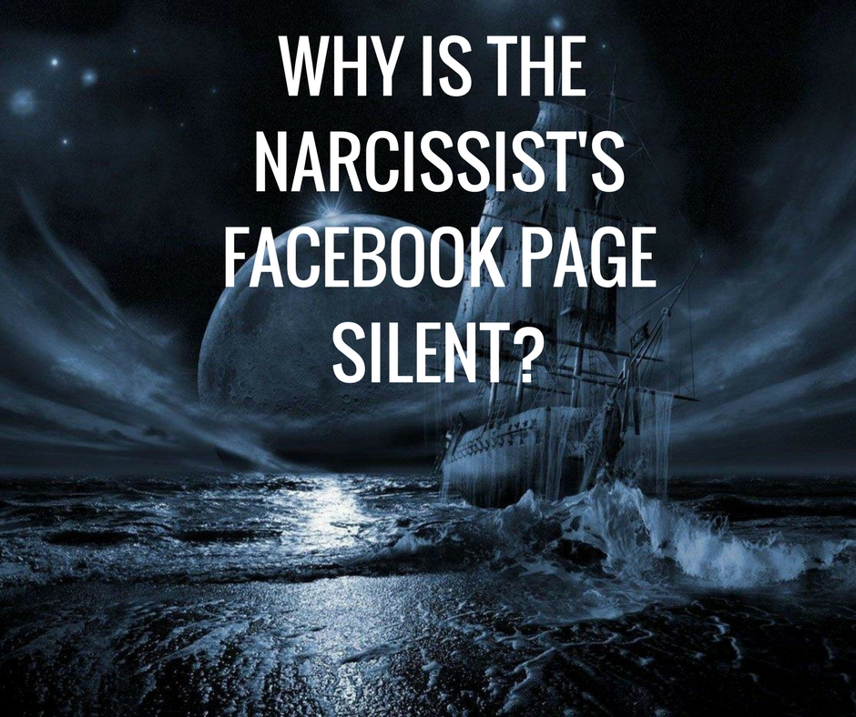 Why is the Narcissist's Facebook Page Silent? – Knowing the