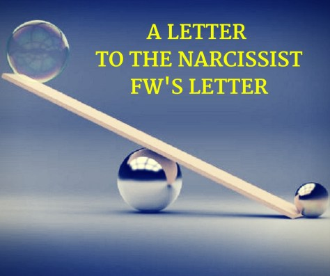 A LETTER TO THE NARCISISSTFW'S LETTER