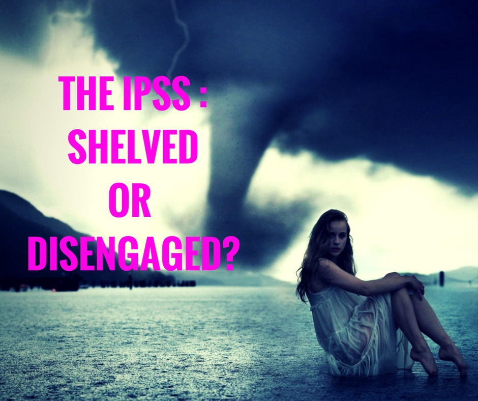 The IPSS : Shelved or Disengaged? – Knowing the Narcissist