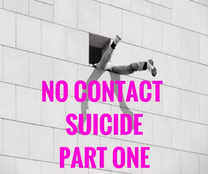 NO CONTACT SUICIDEPART ONE