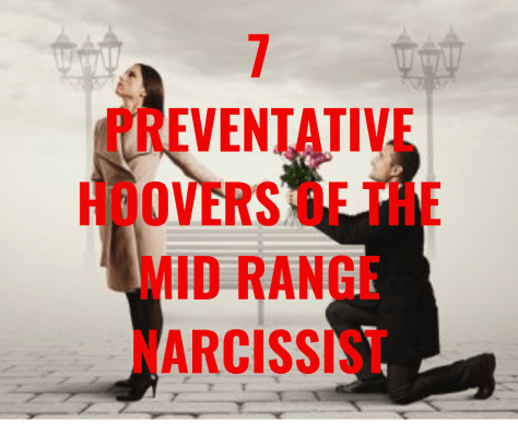 7 PREVENTATIVE HOOVERS OF THE MID RANGE NARCISSIST
