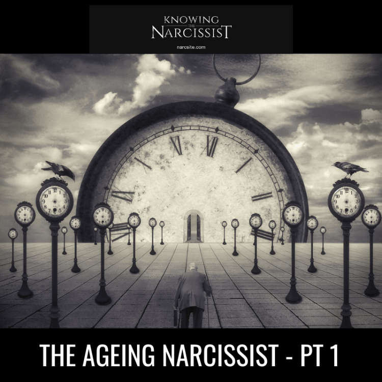 THE AGEING NARCISSIST - PT 1