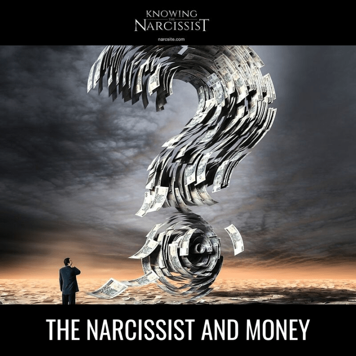 THE NARCISSIST AND MONEY