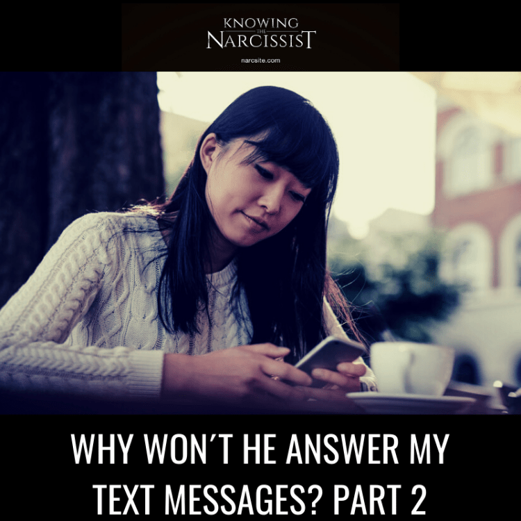 WHY WON´T HE ANSWER MY TEXT MESSAGES? PART 2