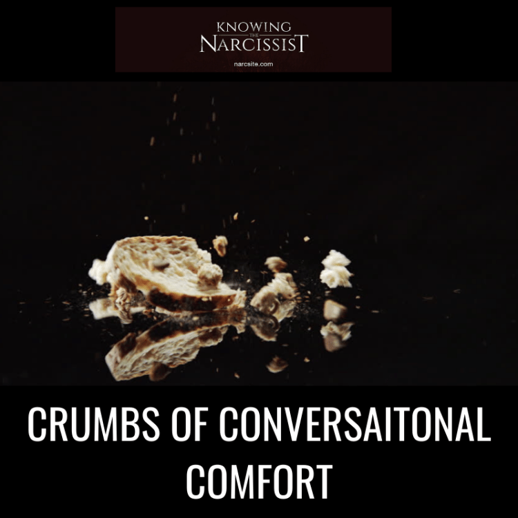 CRUMBS OF CONVERSAITONAL COMFORT