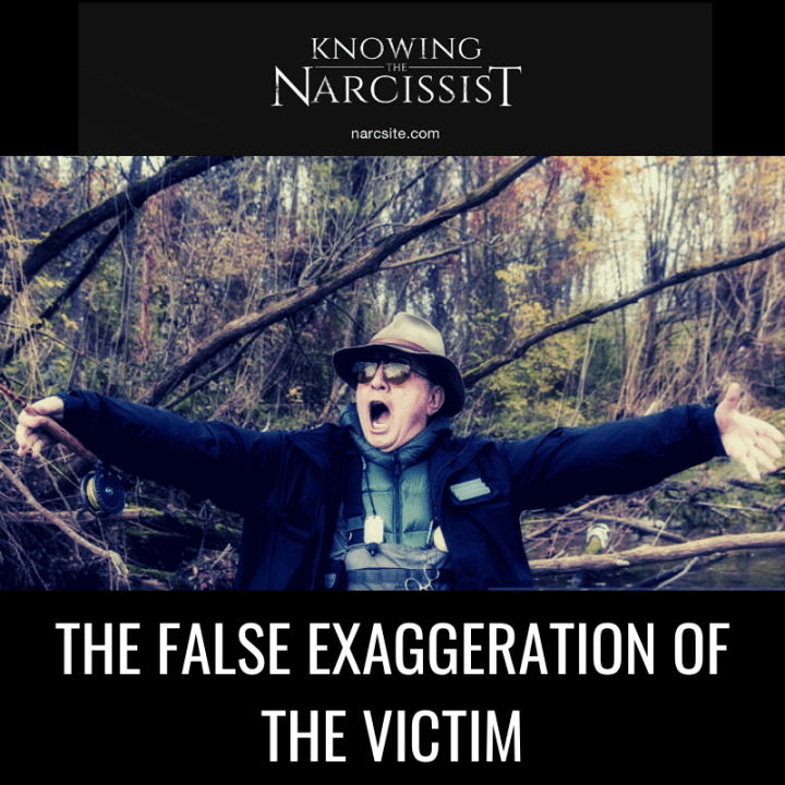 THE FALSE EXAGGERATION OF THE VICTIM