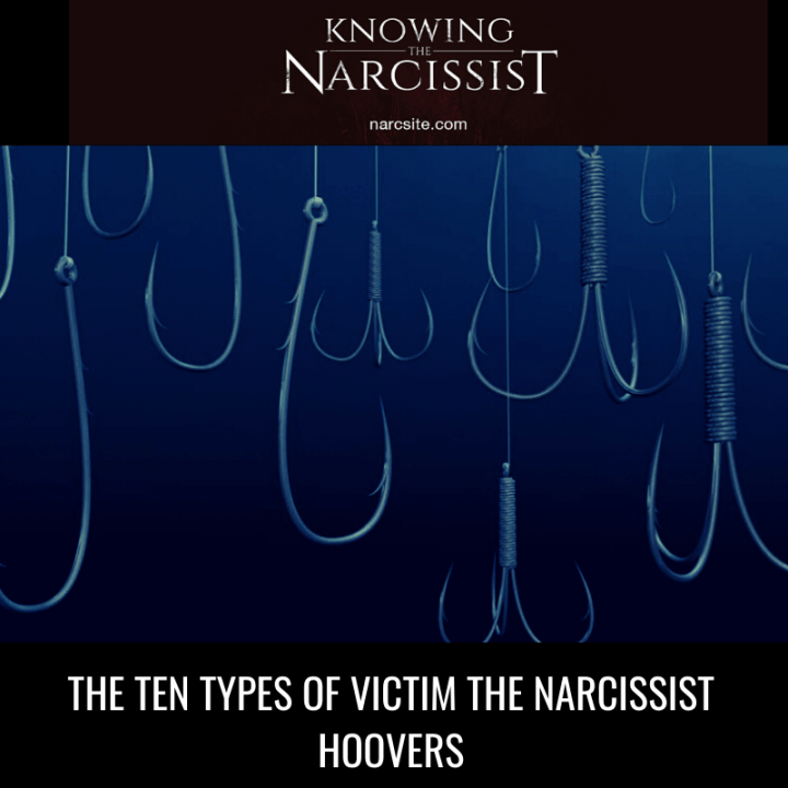 THE TEN TYPES OF VICTIM THE NARCISSIST HOOVERS