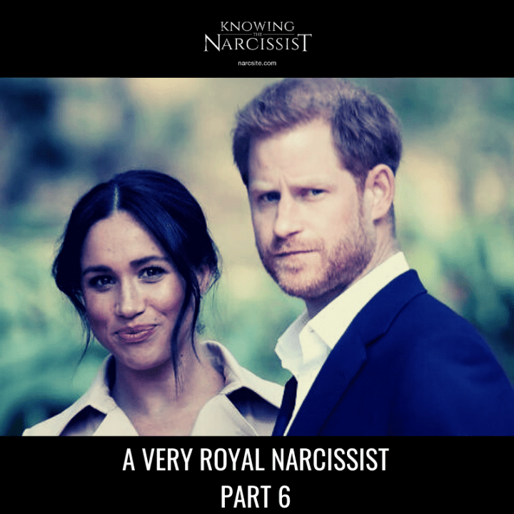 A VERY ROYAL NARCISSIST PART 6