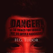H.G Tudor - Danger 50 Things You Should Not Do With A Narcissist e-book cover