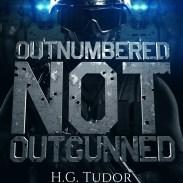 H.G Tudor - Outnumberd But Not Outgunned e-book cover 2