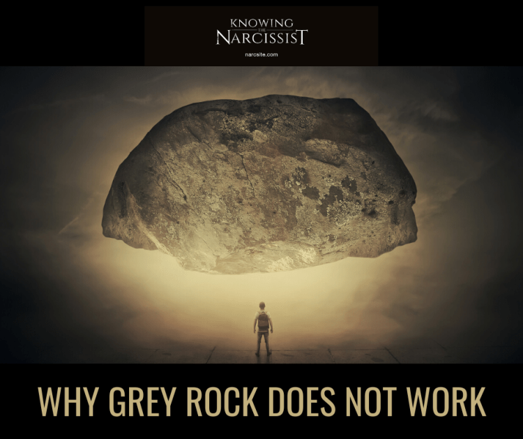 WHY GREY ROCK DOES NOT WORK