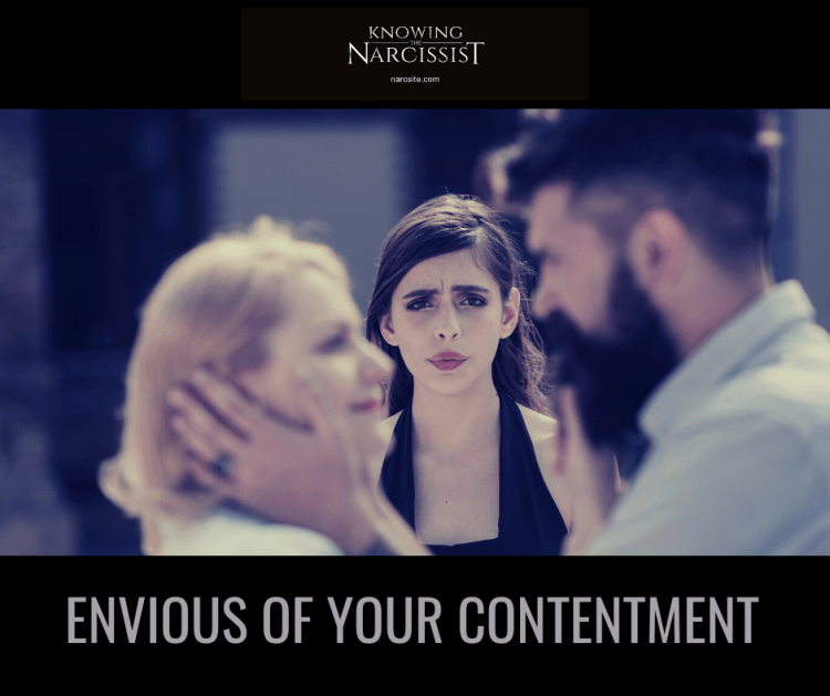 envious OF YOUR CONTENTMENT