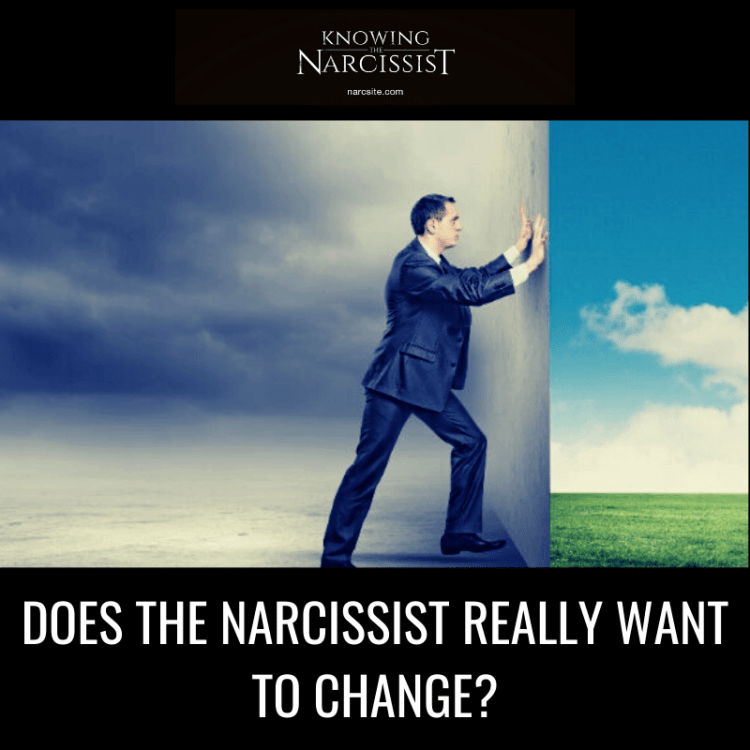 DOES-THE-NARCISSIST-REALLY-WANT-TO-CHANGE