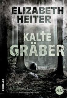 Buchrezension Kalte Gräber von Elizabeth Heiter 3