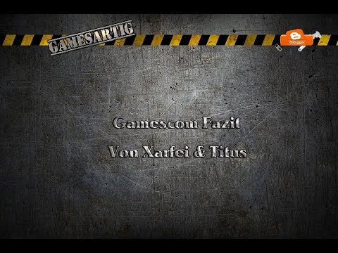 Fazit Gamescom 10