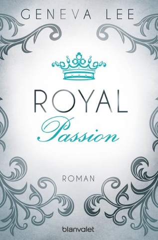"Rezension Geneva Lee ""Royal Passion"" 2"