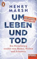 """*Rezension* """"Um Leben und Tod"""" von Henry Marsh 1"""