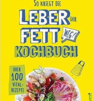 """*Rezension* """"So kriegt die Leber ihr Fett weg! Kochbuch"""" vom Südwest Verlag 1"""
