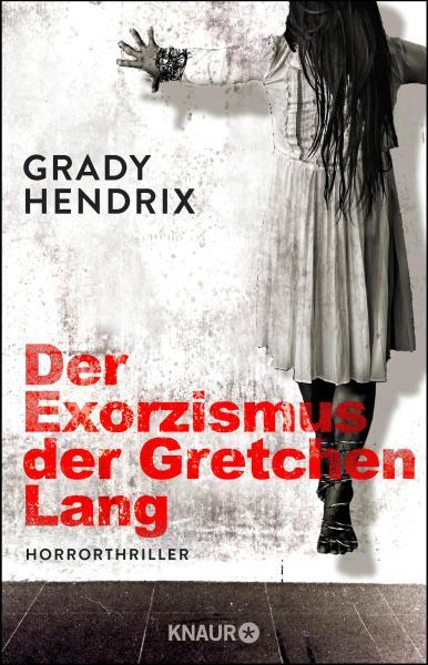 *Rezension* Der Exorzismus der Gretchen Lang von Grady Hendrix 2