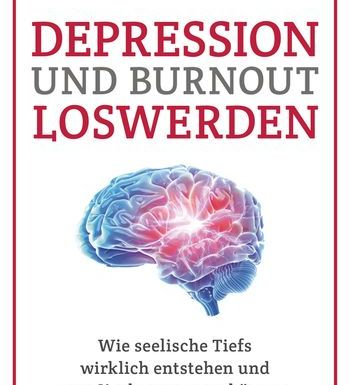 Depression und Burnout loswerden von Klaus Bernhardt *Rezension* 6