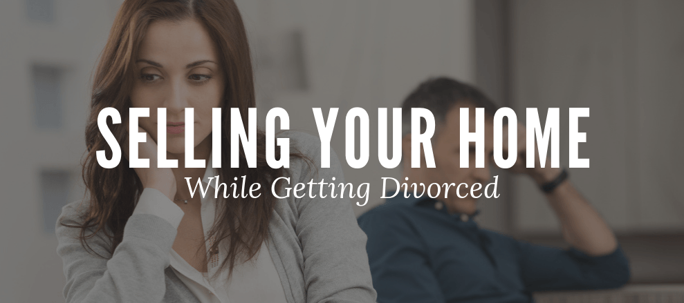 I need to sell me home because I am getting divorced. How do I sell my home in divorce? What do I do with house in divorce?