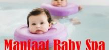 manfaat baby spa.jpg1.jpg