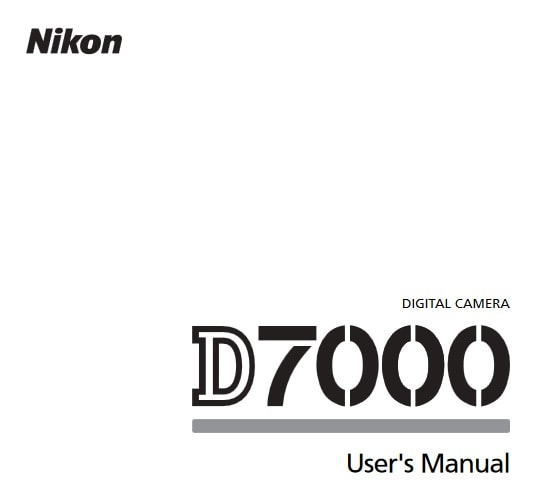 Nikon D7000 Manual, Camera Owner User Guide and Instructions