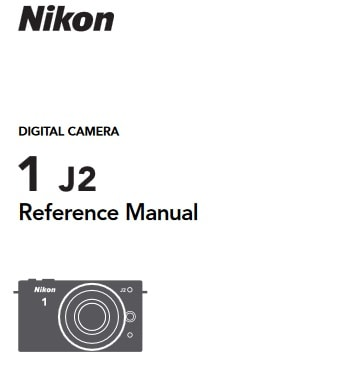 Nikon 1 J2 Manual, Camera Owner User Guide and Instructions