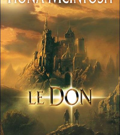 Extrait du livre Le Don de Fiona McIntosh aux éditions Milady et Bragelonne. Premier tome de la trilogie fantasy le Dernier Souffle