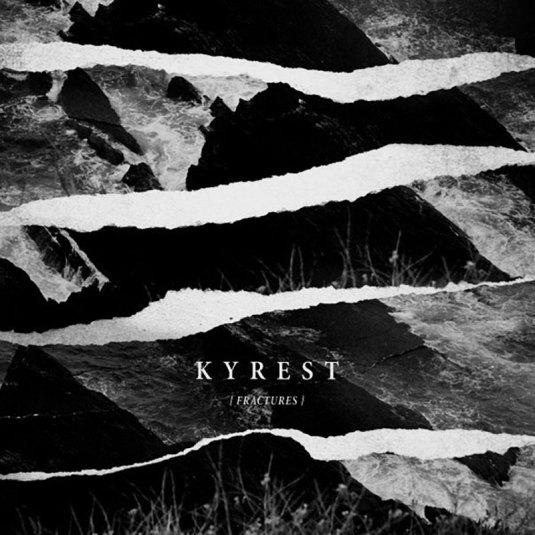 KYREST – Fractures (NAR 054) LP
