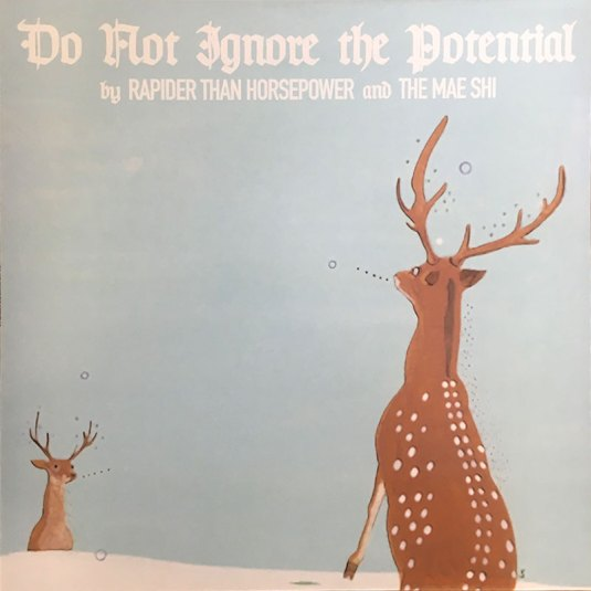 THE MAE SHI / RAPIDER THAN HORSEPOWER – Do Not Ignore The Potential (NAR 010) LP