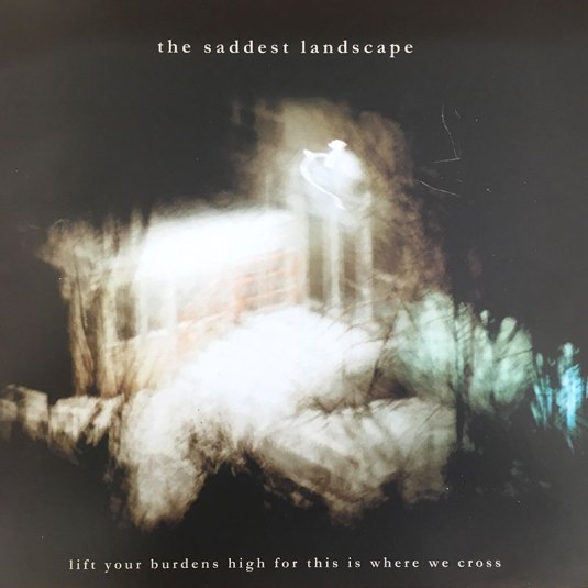 THE SADDEST LANDSCAPE – Lift Your Burden (NAR 008) 10""