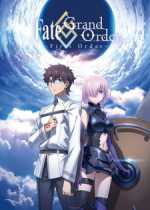 Fate/Grand Order: First Order