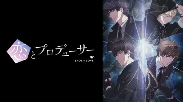 Koi to Producer: EVOL×LOVE (Batch) Subtitle Indonesia
