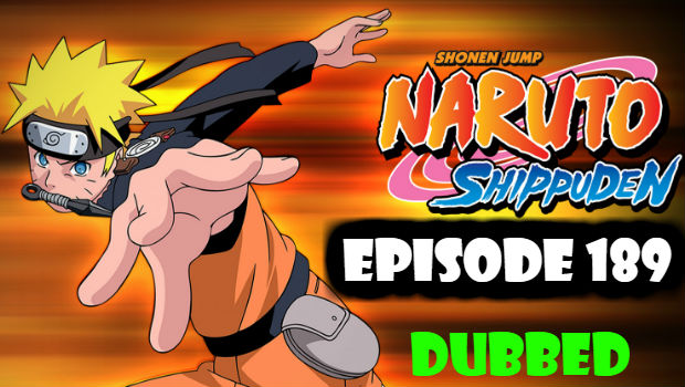 Naruto Shippuden Episode 189 English Dubbed