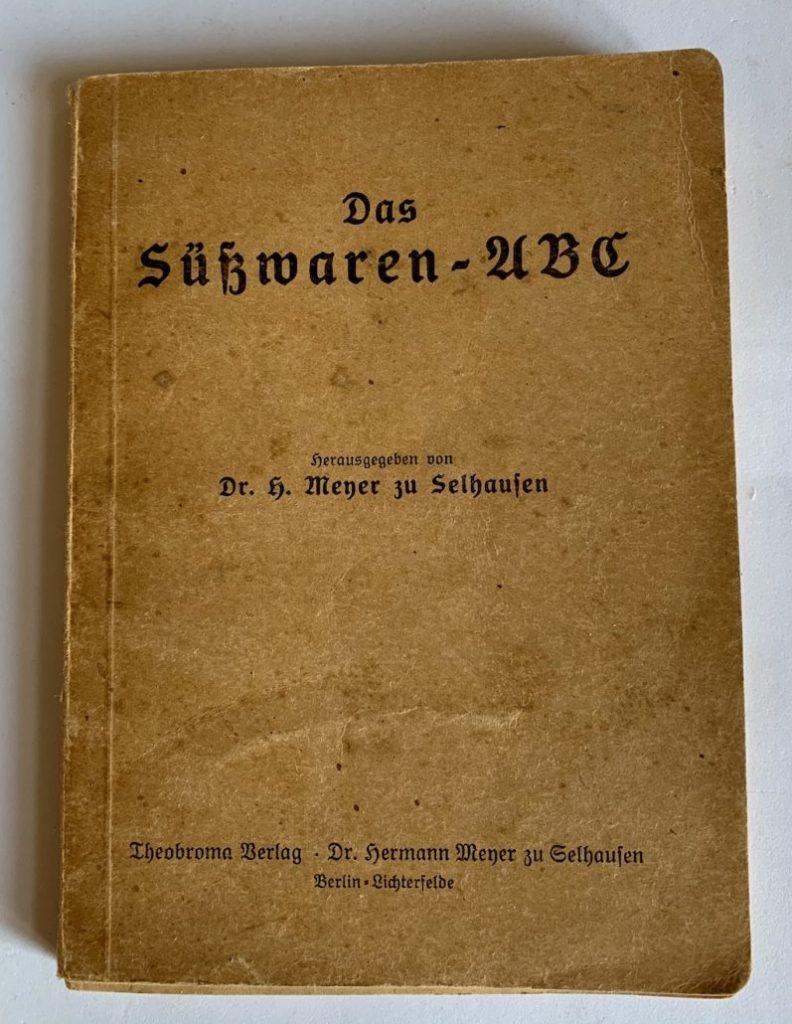 Das Süßwaren-ABC vonDr h Meyer zu Selhausen Thebroma Verlag Buchcover