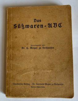 Das Süßwaren-ABC von Dr. H. Meyer zu Selhausen, Thebroma Verlag, Buchcover