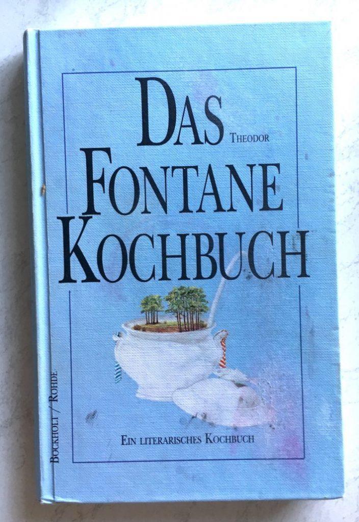 Das Theodor Fontane Kochbuch Verlag Bockholt-Rohde